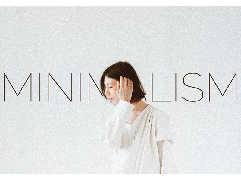 Minimalism and beautiful