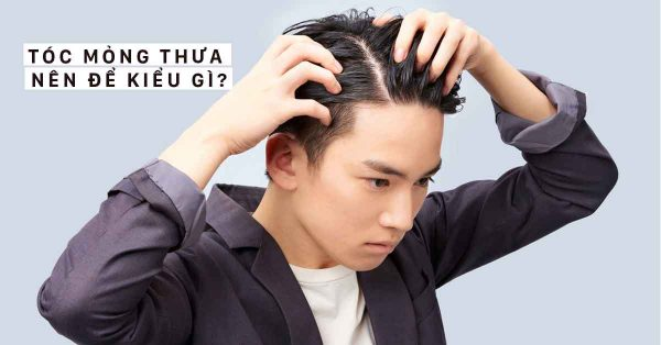 tóc mỏng thưa nên để kiểu gì